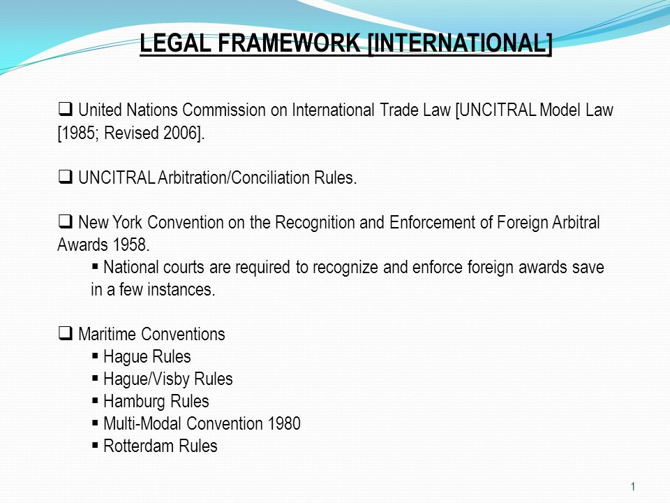 2 LEGAL FRAMEWORK [DOMESTIC ] Arbitration and Conciliation Act Cap A18 Laws of the Federation of Nigeria 2004.