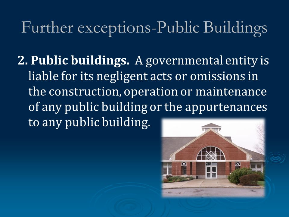 Further exceptions-Public Buildings 2. Public buildings.