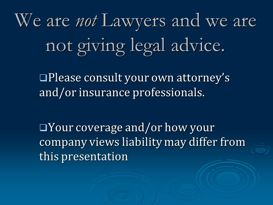 We are not Lawyers and we are not giving legal advice.