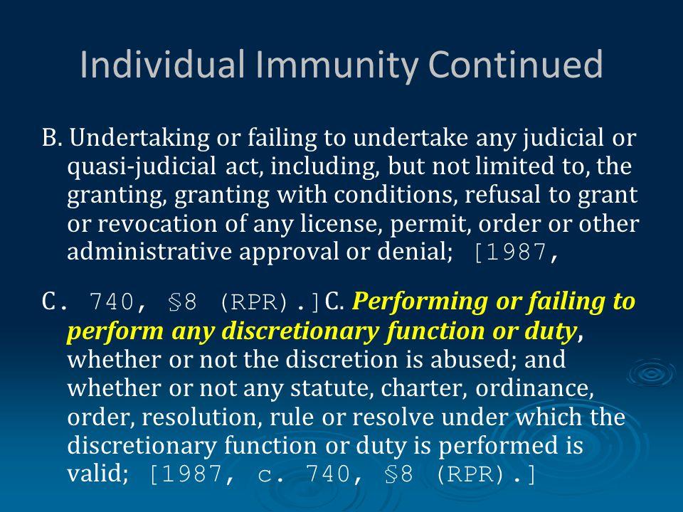 Individual Immunity Continued B.
