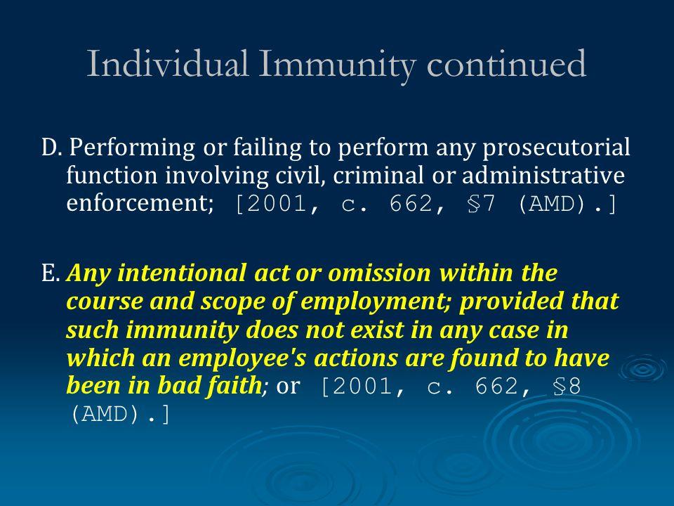 Individual Immunity continued D.