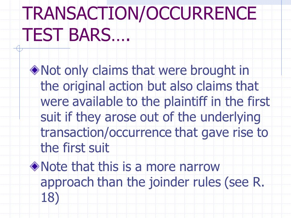 TRANSACTION/OCCURRENCE TEST BARS….
