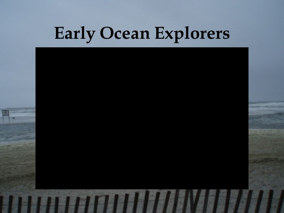 Early Ocean Explorers
