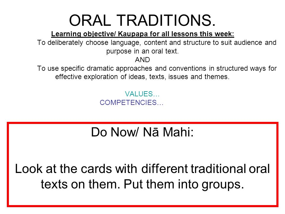 ORAL TRADITIONS.