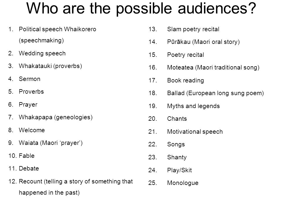 Who are the possible audiences.