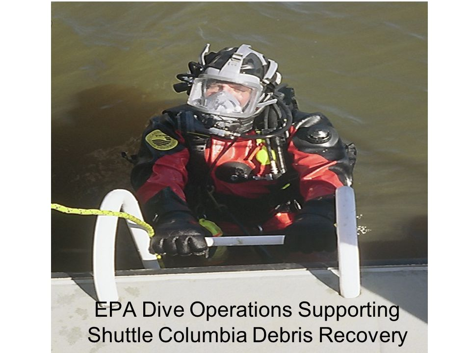 EPA Dive Operations Supporting Shuttle Columbia Debris Recovery