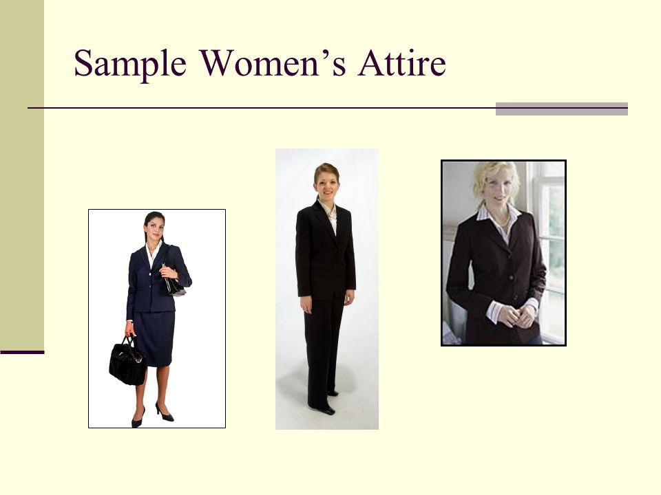 Sample Non-Professional Attire When you re interviewing for a non-professional level position (in a store or restaurant, for example) business casual attire is usually appropriate.