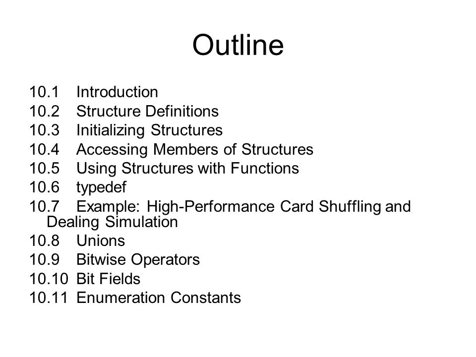 10.1 Introduction Structures –Collections of related variables (aggregates) under one name Can contain variables of different data types –Commonly used to define records to be stored in files –Combined with pointers, can create linked lists, stacks, queues, and trees