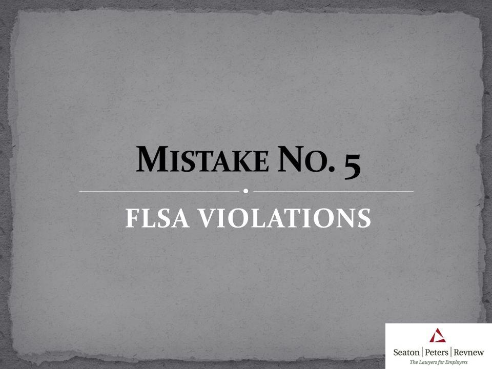 FLSA VIOLATIONS