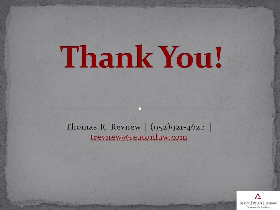 Thomas R. Revnew | (952)921-4622 | trevnew@seatonlaw.com