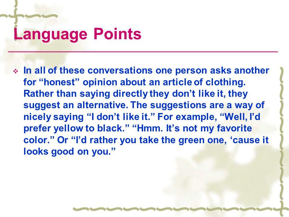 Language Points gorgeous adj., sexy adj., I dont know if its me.