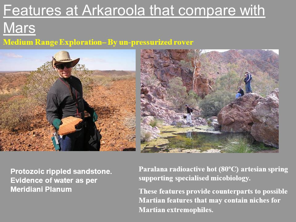 Features at Arkaroola that compare with Mars Medium Range Exploration– By un-pressurized rover Protozoic rippled sandstone.