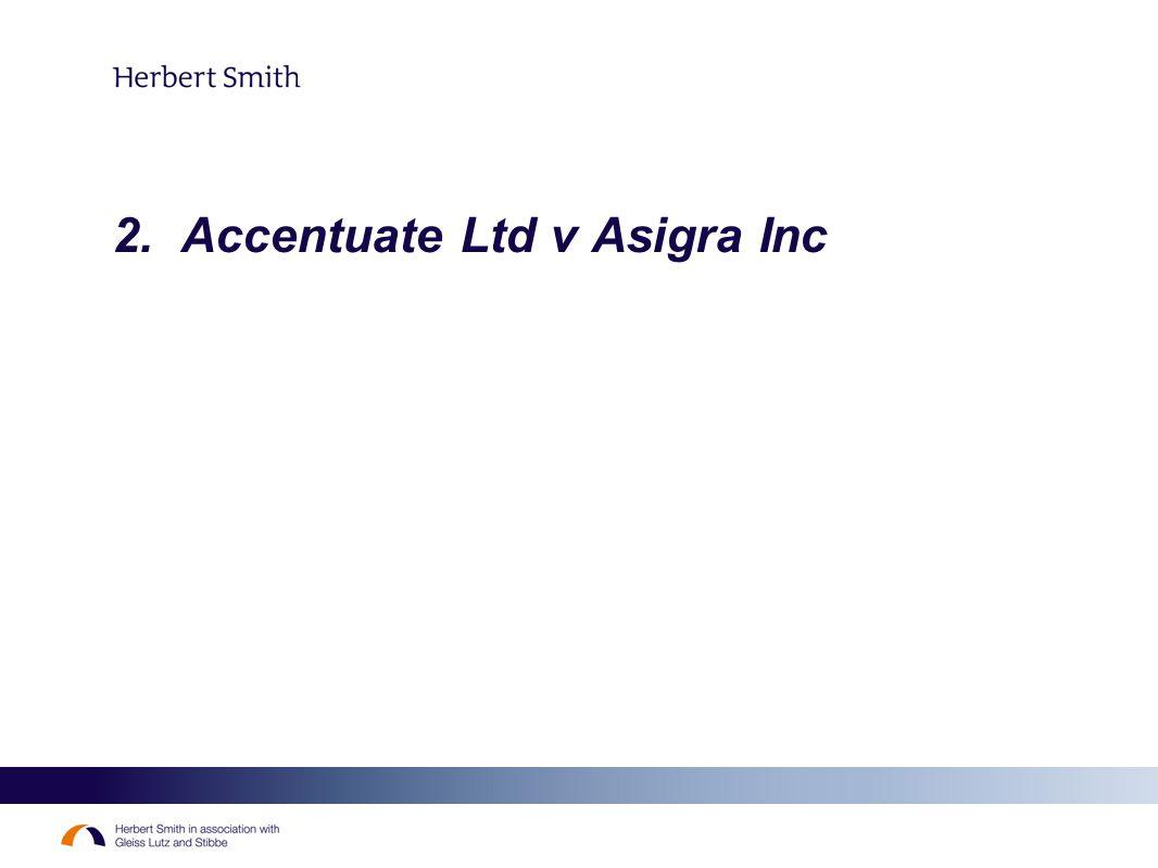 2. Accentuate Ltd v Asigra Inc