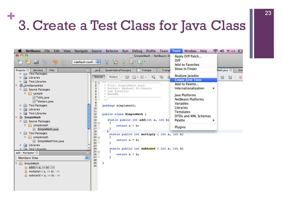 + 3. Create a Test Class for Java Class 23