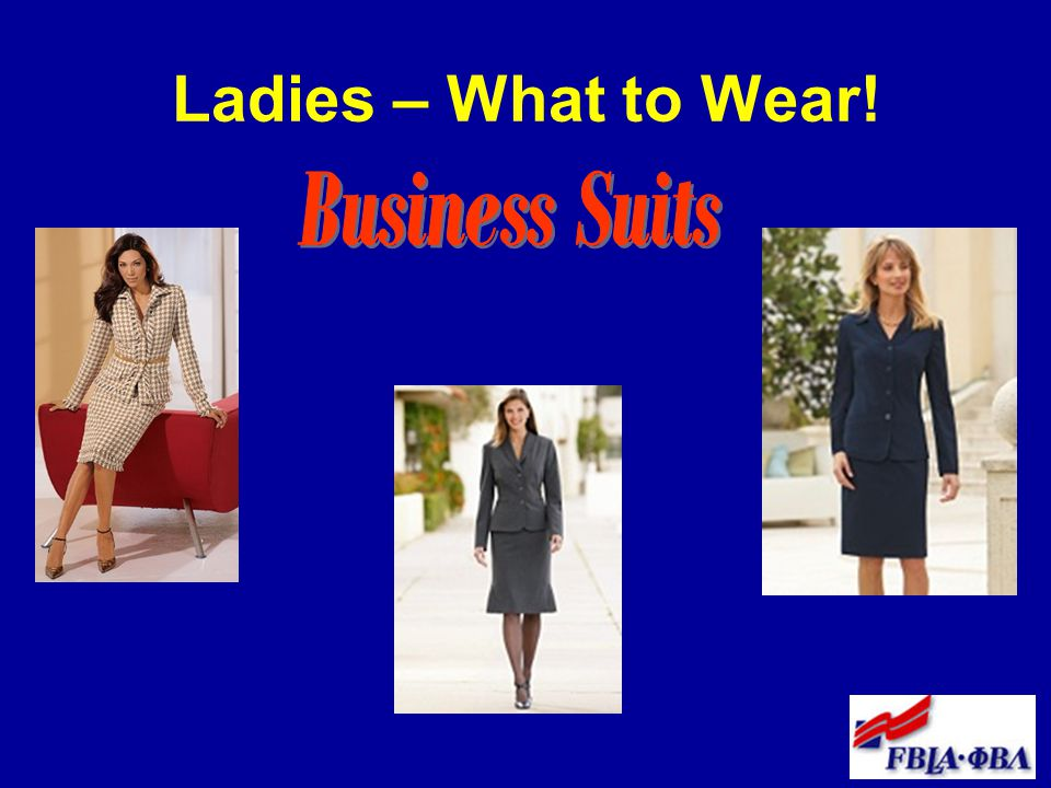 Ladies – What to Wear!