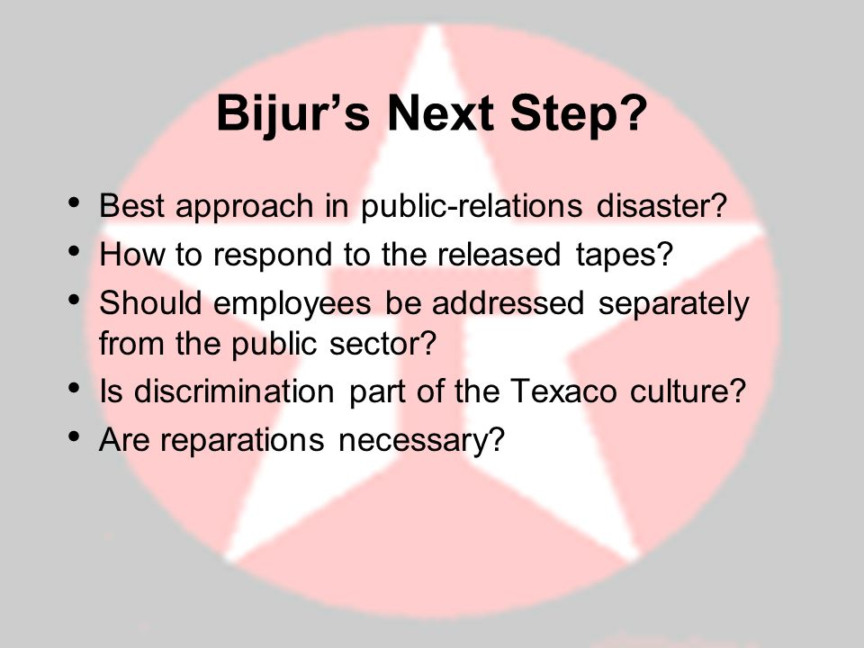 Bijurs Next Step.Best approach in public-relations disaster.