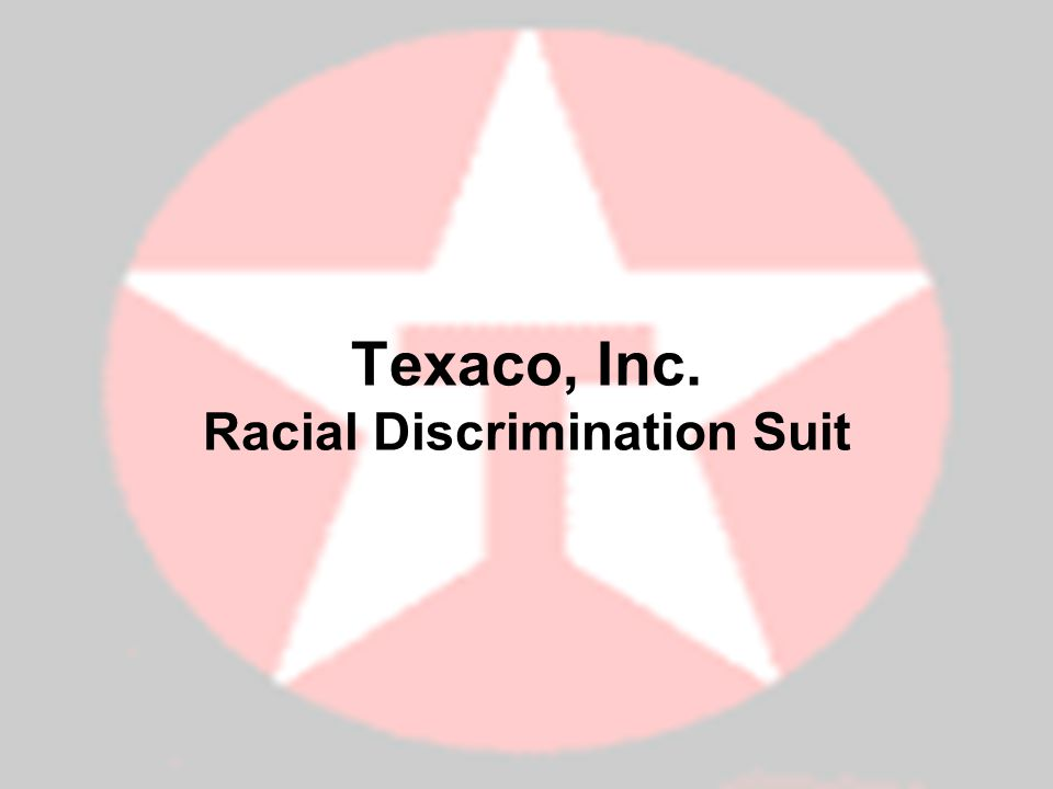 Texaco, Inc. Racial Discrimination Suit
