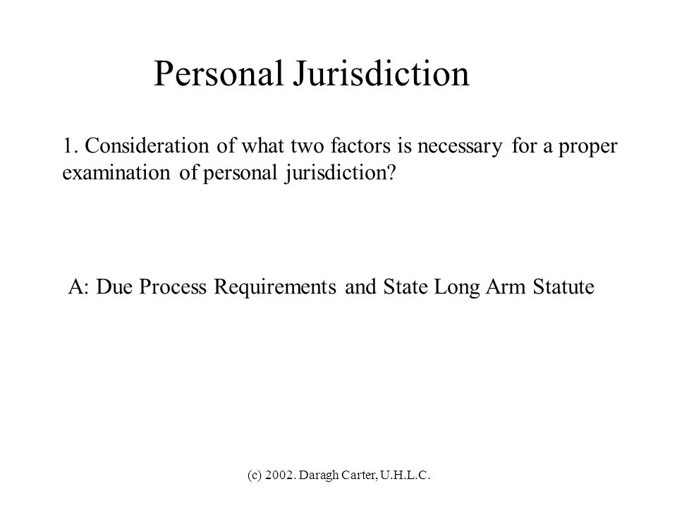 (c) 2002.Daragh Carter, U.H.L.C. Subject Matter Jurisdiction 31.