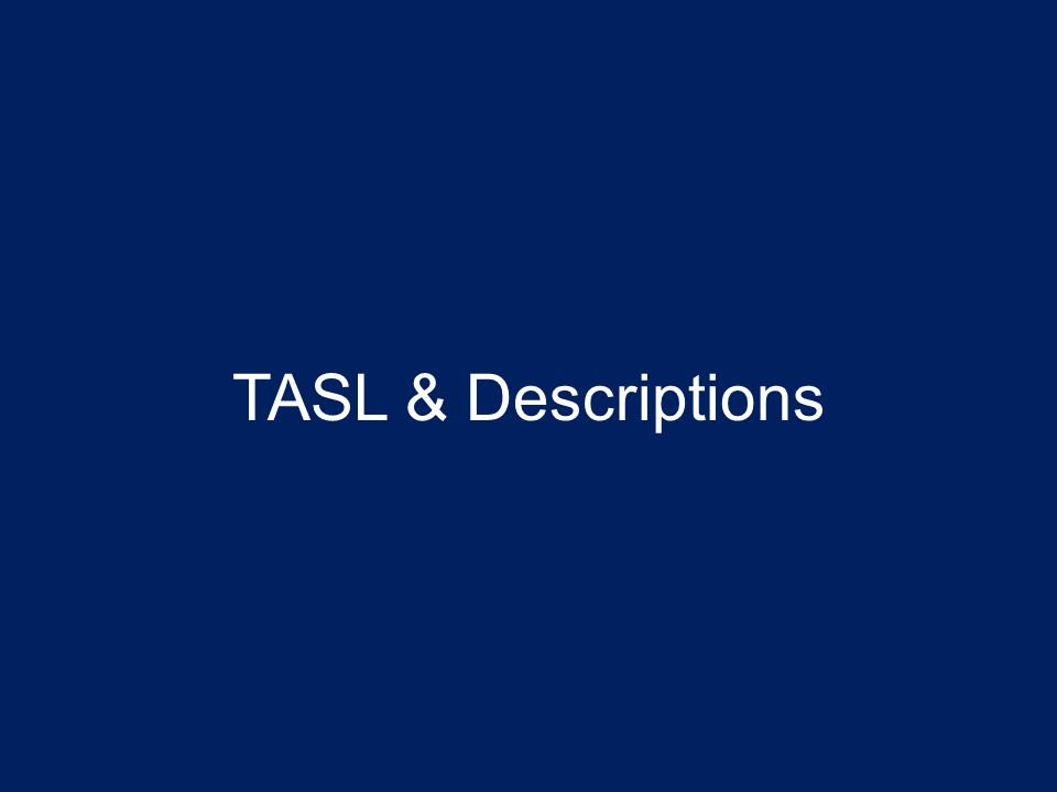 TASL & Descriptions