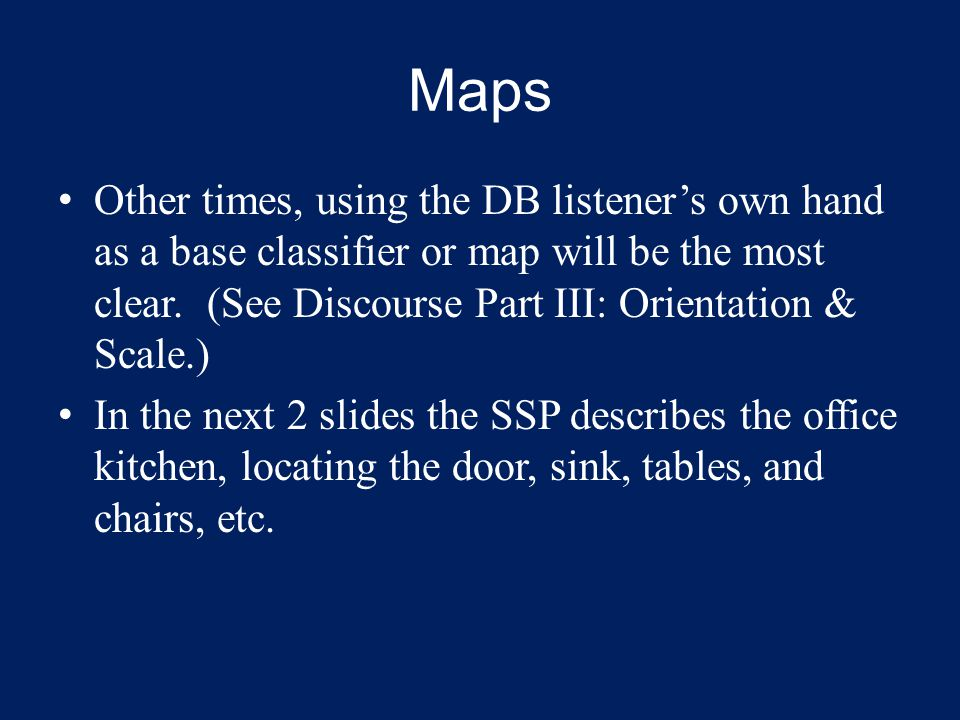 Maps Other times, using the DB listeners own hand as a base classifier or map will be the most clear.