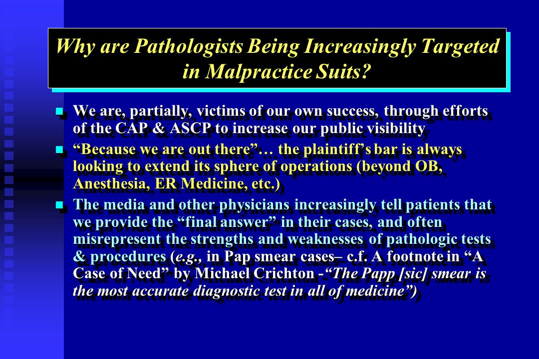 Why are Pathologists Being Increasingly Targeted in Malpractice Suits.