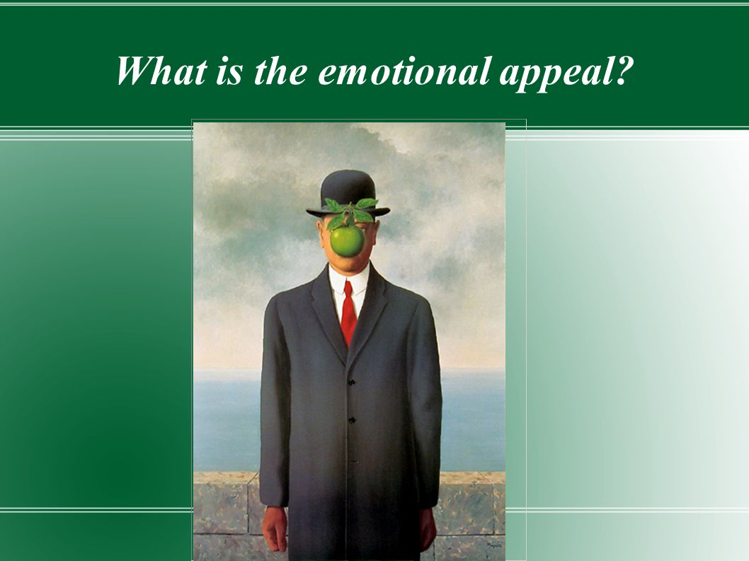What is the emotional appeal?