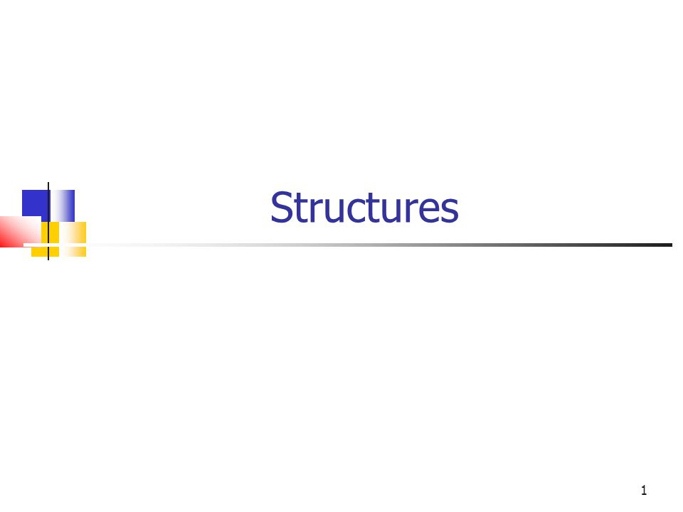 1 Structures