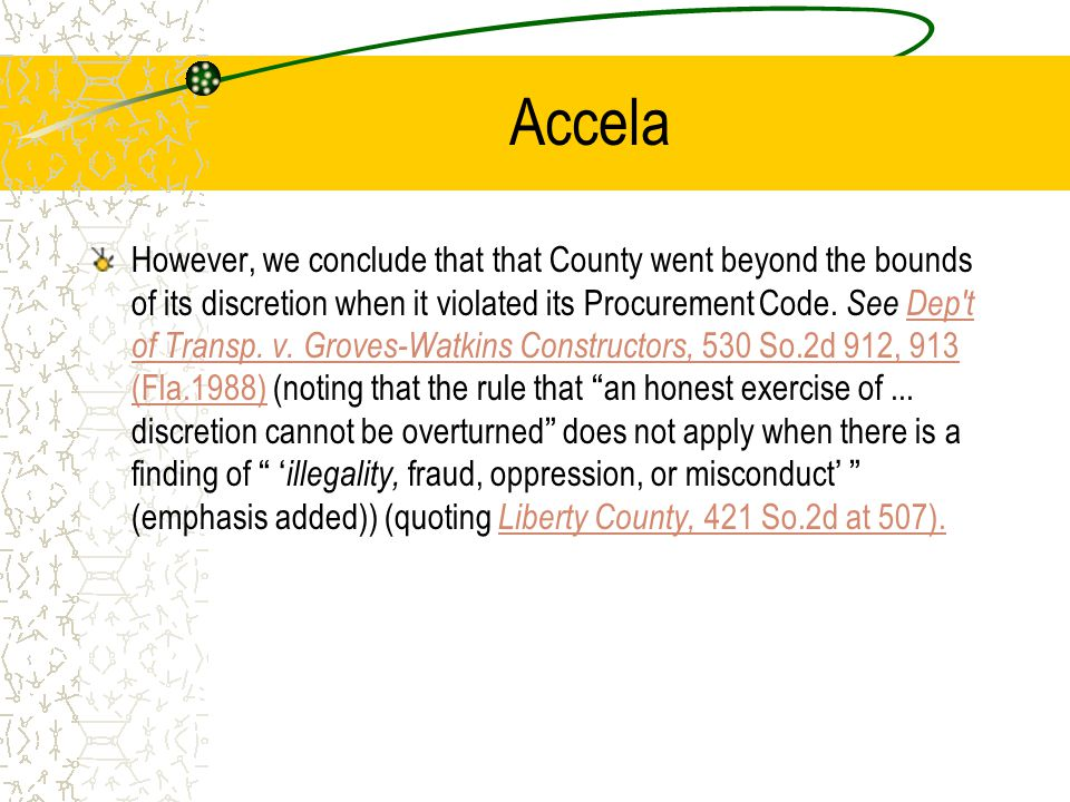 Accela a public body has wide discretion in soliciting and accepting bids for public improvements and its decision, when based on an honest exercise of this discretion, will not be overturned by a court even if it may appear erroneous and even if reasonable persons may disagree.