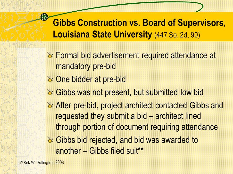 © Kirk W.Buffington, 2009 Gibbs Construction vs.
