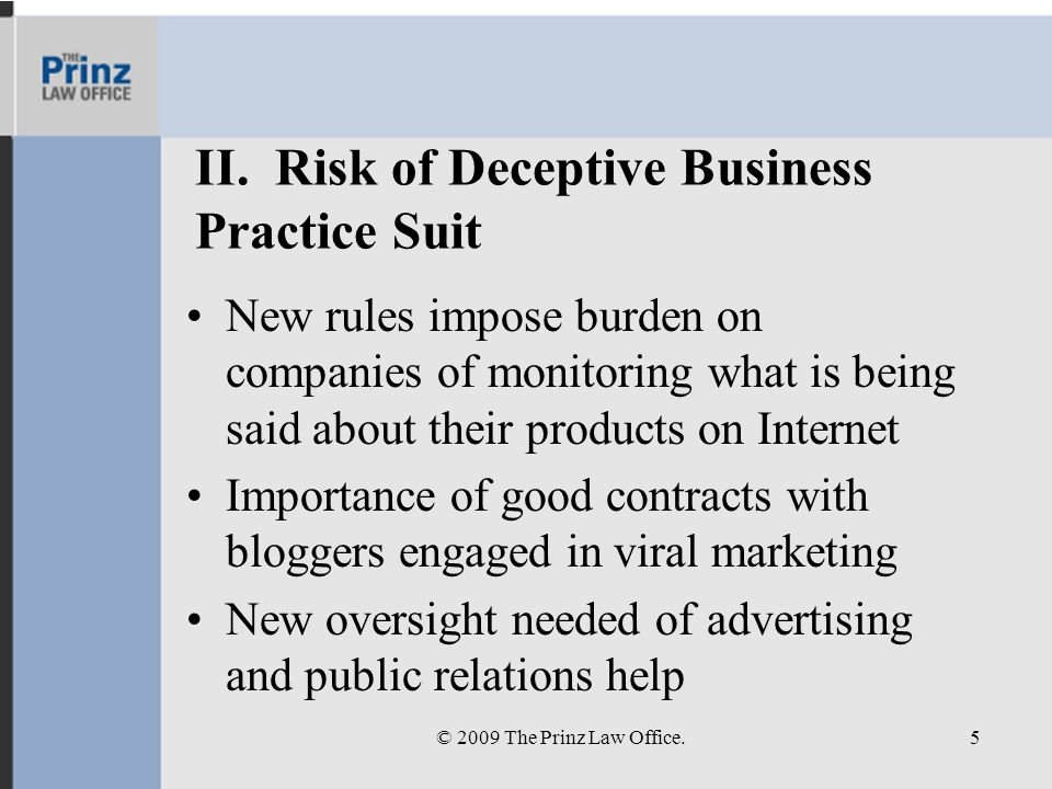 II. Risk of Deceptive Business Practice Suit New rules impose burden on companies of monitoring what is being said about their products on Internet Im