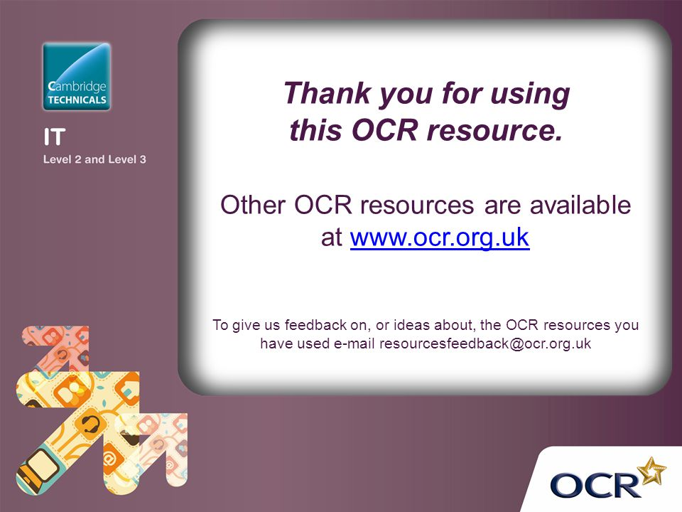 Thank you for using this OCR resource. Other OCR resources are available at www.ocr.org.ukwww.ocr.org.uk To give us feedback on, or ideas about, the O