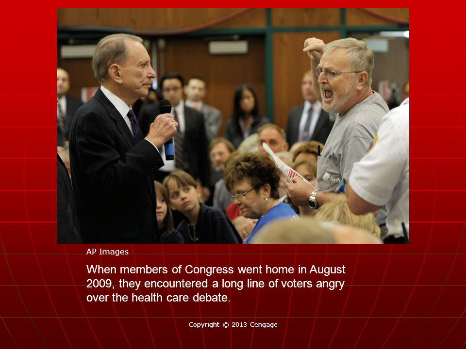 When members of Congress went home in August 2009, they encountered a long line of voters angry over the health care debate.