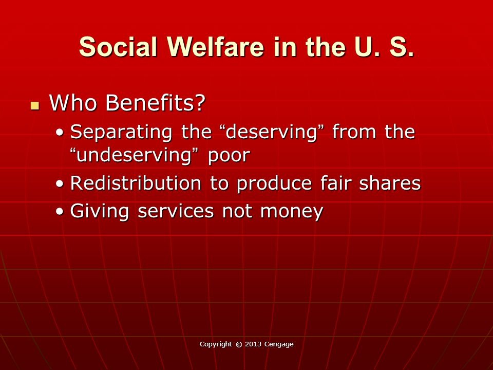 Social Welfare in the U. S. Who Benefits. Who Benefits.