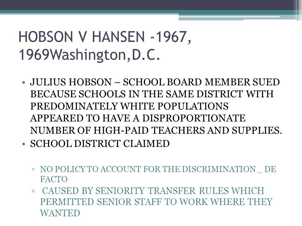 HOBSON V HANSEN -1967, 1969Washington,D.C.