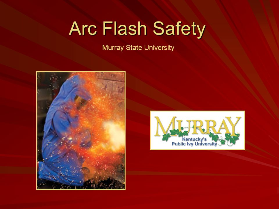 Arc Flash Safety Murray State University