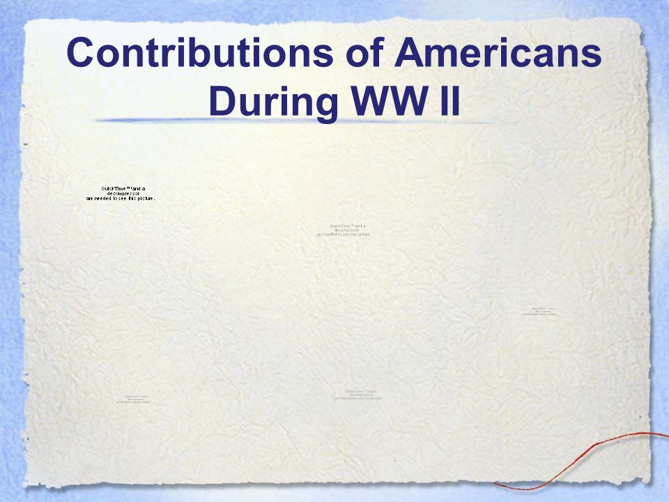 Contributions of Americans During WW II