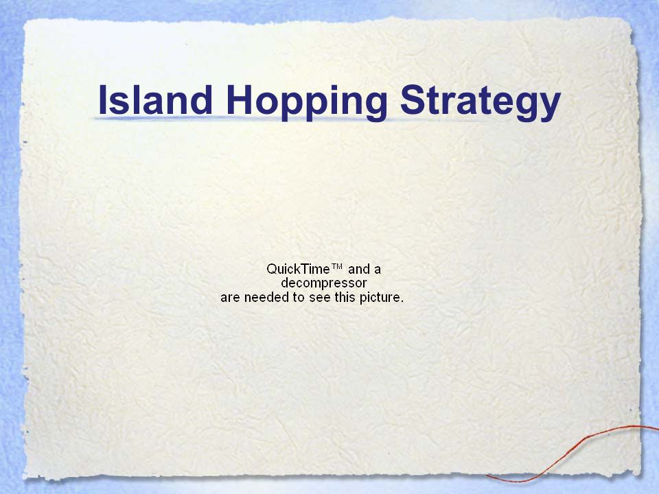Island Hopping Strategy