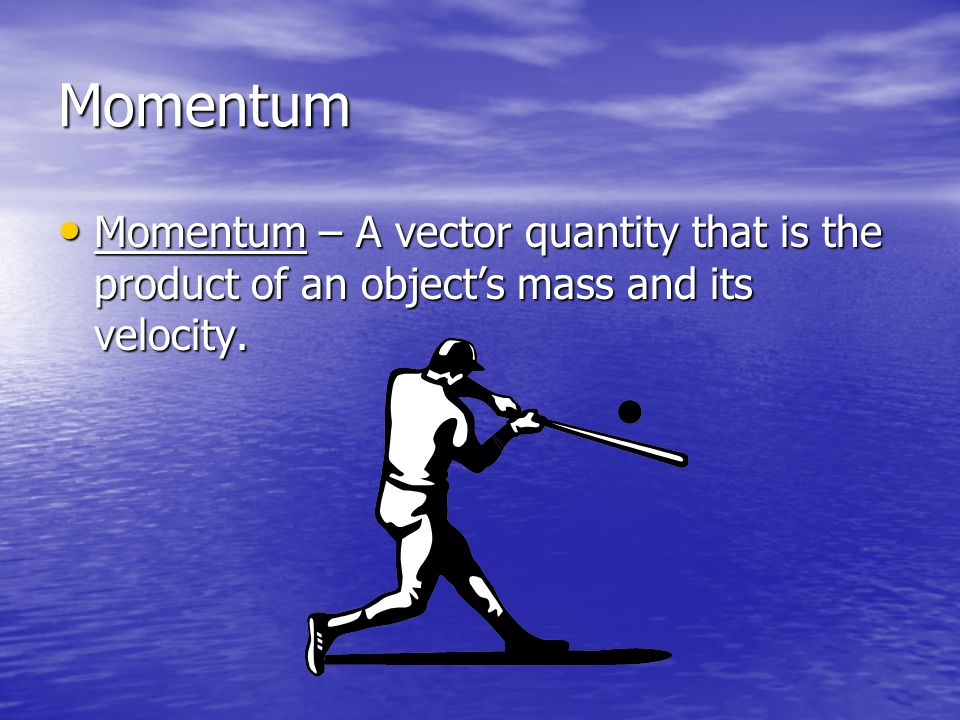 More Time = Less Force A change in momentum over a longer time will require less force.