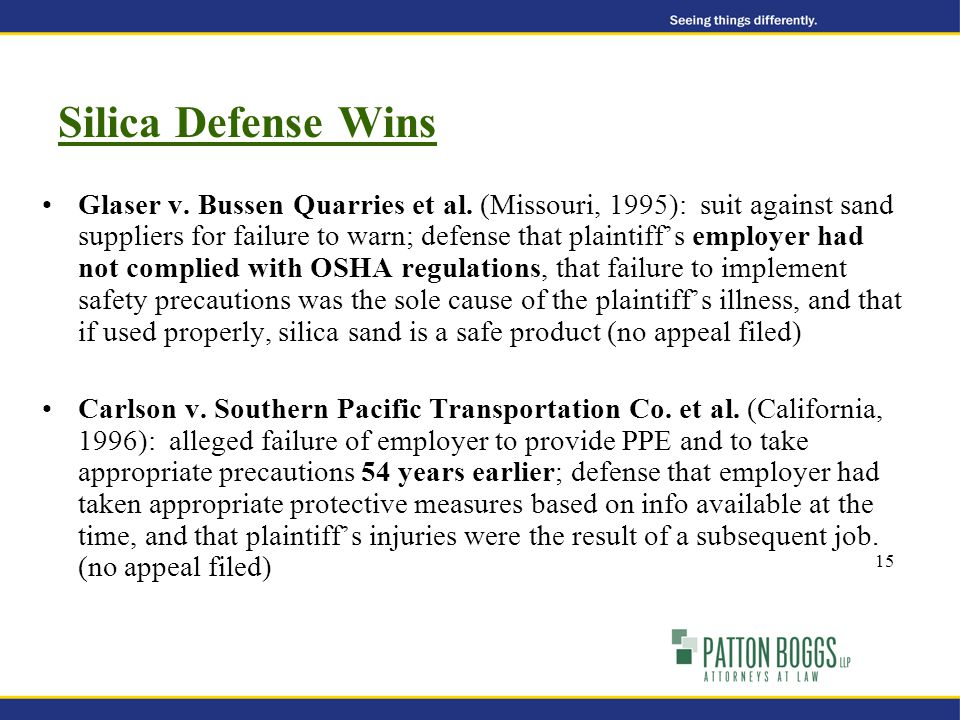 15 Silica Defense Wins Glaser v. Bussen Quarries et al.