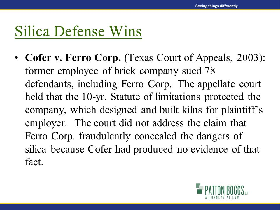 Cofer v. Ferro Corp. (Texas Court of Appeals, 2003): former employee of brick company sued 78 defendants, including Ferro Corp. The appellate court he