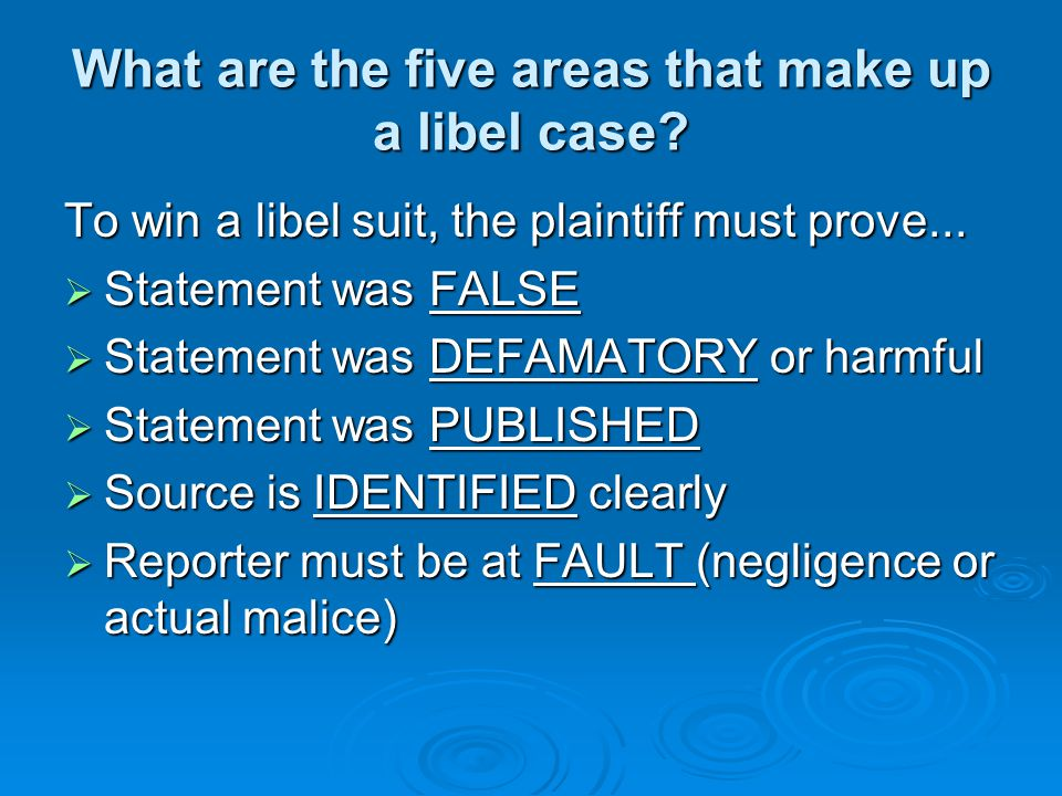 What are the five areas that make up a libel case.