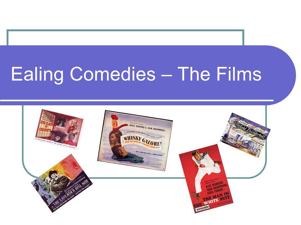 The Films Passport to Pimlico (Cornelius 1949) Kind Hearts and Coronets (Hamer 1949) Whisky Galore.