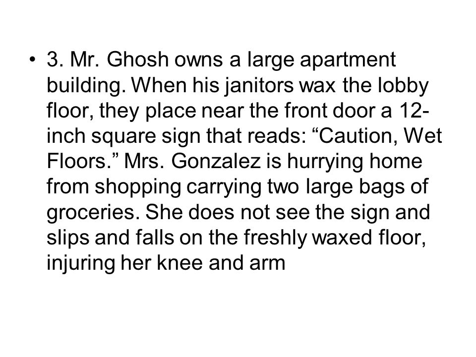 3.Mr. Ghosh owns a large apartment building.