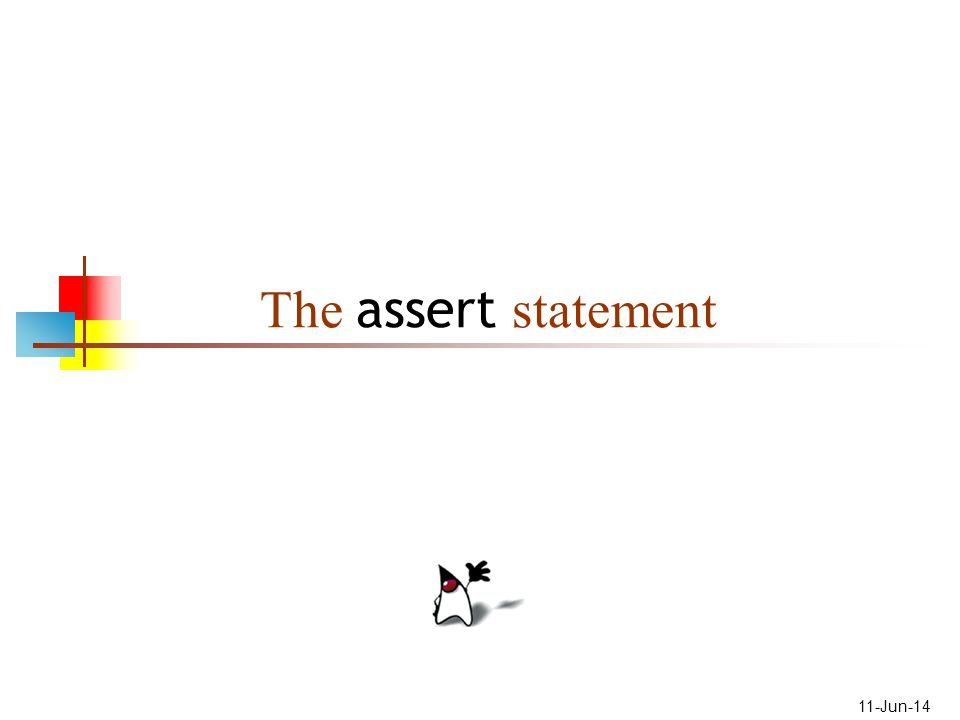 2 About the assert statement The purpose of the assert statement is to give you a way to catch program errors early The assert statement is new in Java 1.4 The assert statement uses a new keyword, assert The new keyword may break older programs that use assert as a user-defined name Hence, there is a way to use the old syntax With the old syntax, assert statements are syntax errors There is also a way to turn off assert statements When they are turned off, Java just ignores assert statements Unfortunately, this also means that your assert statements may be off when you think they are working and doing their job