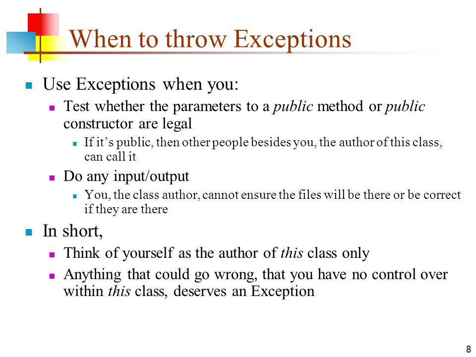 9 When to use assertions Frequently.