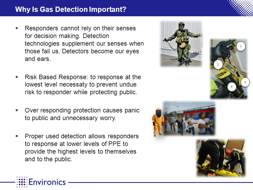 Chemical Agent Response is a 3-Step Process 1) Locate the possible release and reason for the incident.