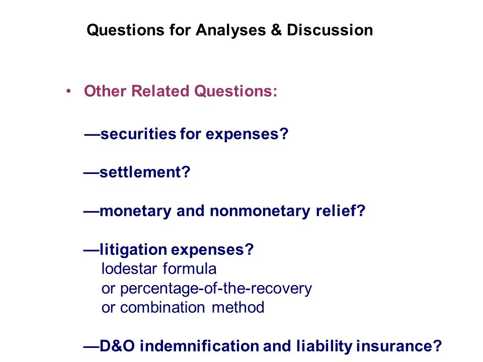 Questions for Analyses & Discussion Other Related Questions: securities for expenses.