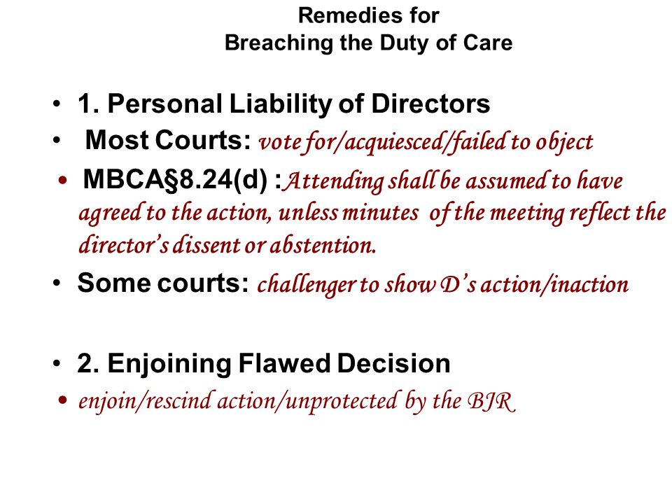 Remedies for Breaching the Duty of Care 1.