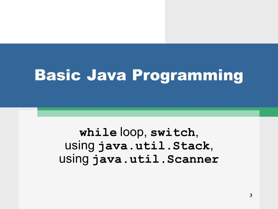 3 Basic Java Programming while loop, switch, using java.util.Stack, using java.util.Scanner
