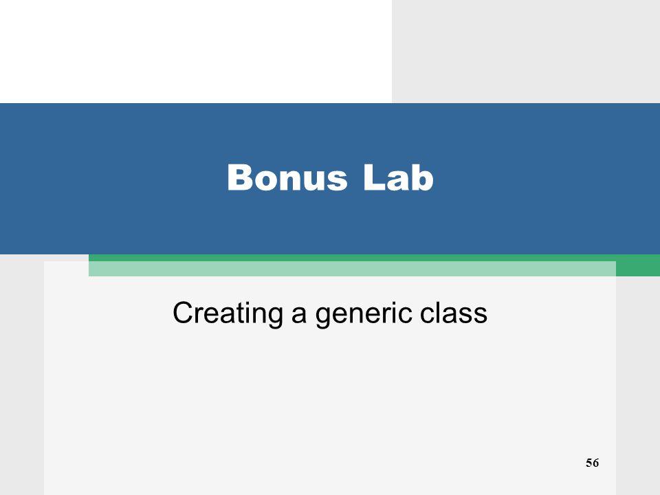 56 Bonus Lab Creating a generic class